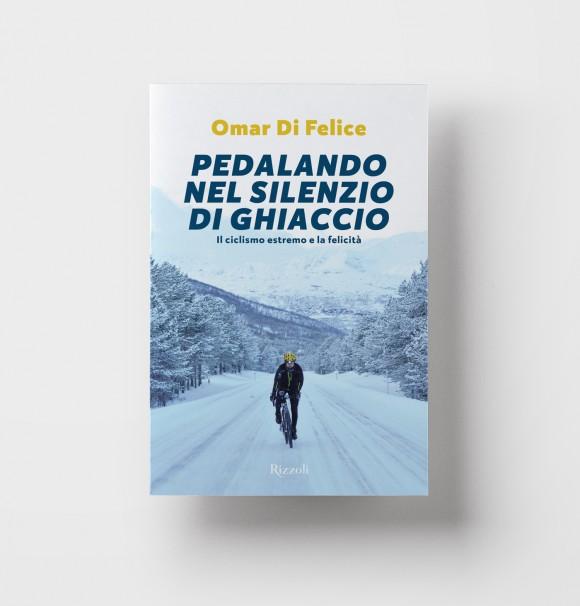 Omar Di Felice – Pedalando nel silenzio di ghiaccio
